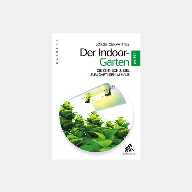 Der Indoor-Garten - Mini Edition